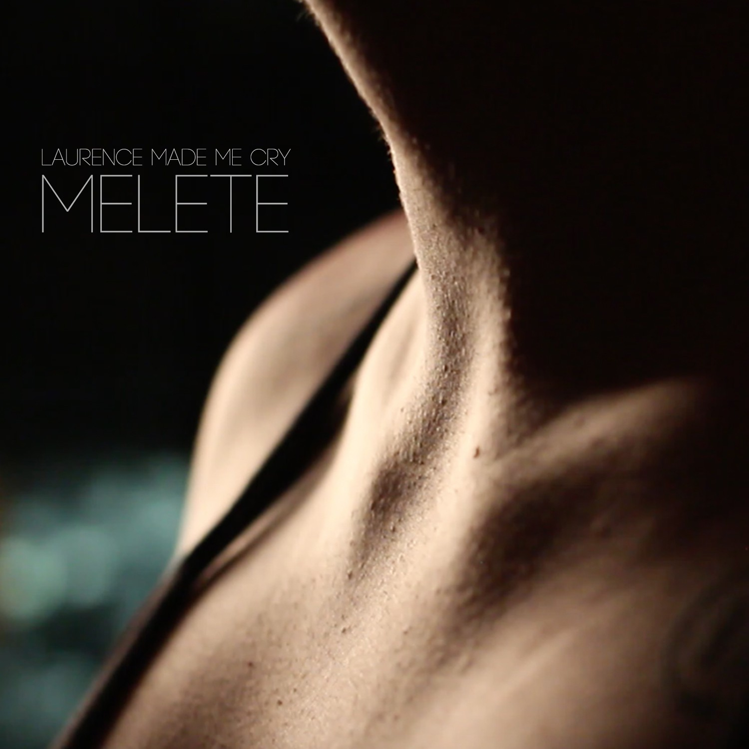 Laurence Made Me Cry New Single Melete